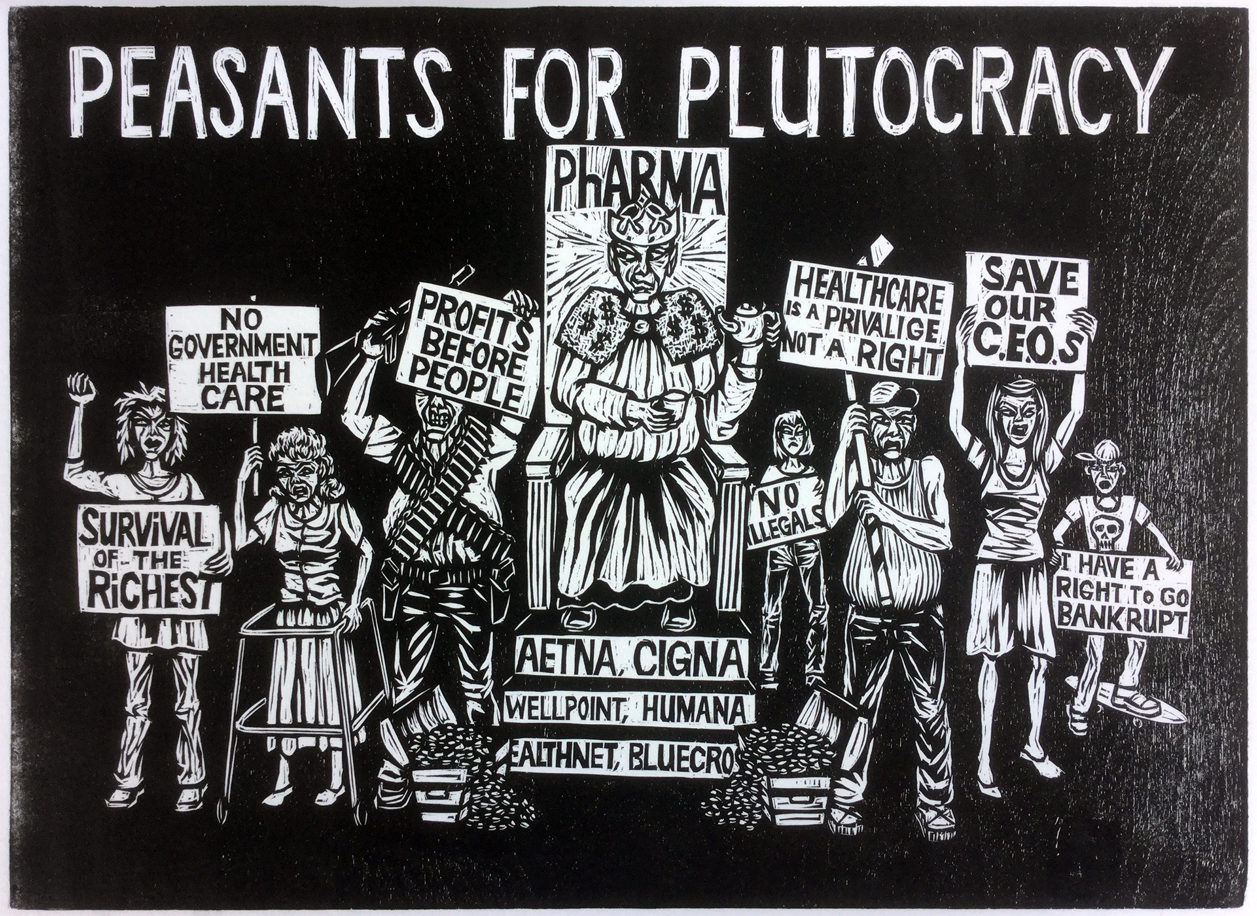 1 Peasants For Plutocracy 2009 woodcut print, 12 x 17.75in