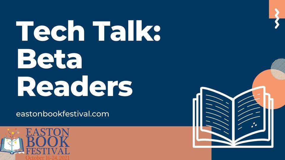 Tech Talk: Beta Readers